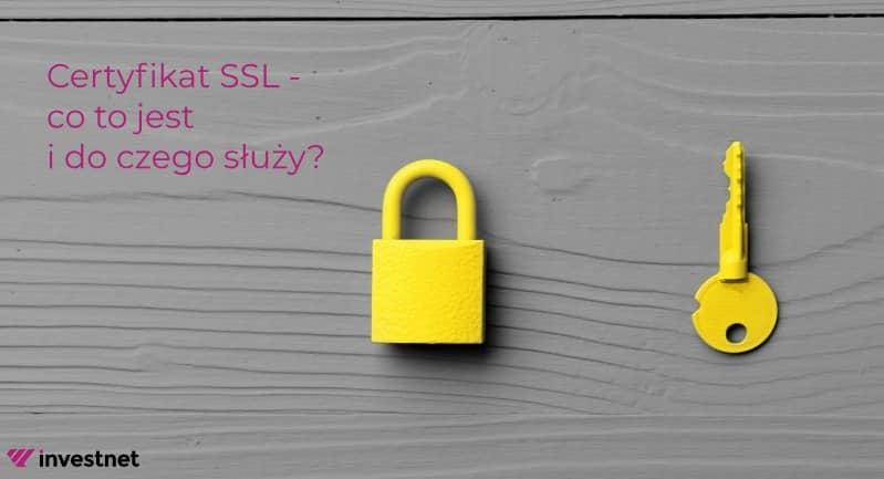 Certyfikat SSL - co to jest i do czego służy?