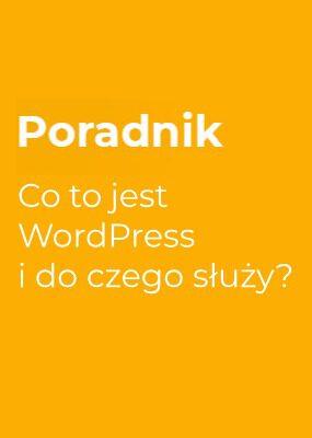 Co to jest WordPress i do czego służy?