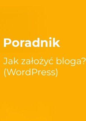 Jak założyć bloga? (WordPress)