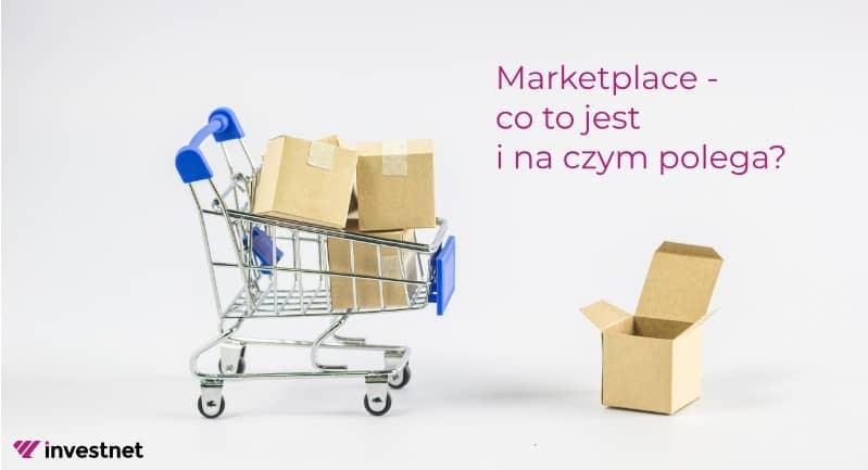 Marketplace - Co to jest i na czym polega